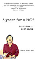 3 years for a PhD  Here s how to do it right