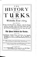 The History of the Turks  Beginning with the Year 1679     Until     1699  6  Ed
