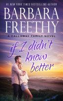 If I Didn't Know Better (Callaway Cousins #1) Pdf/ePub eBook