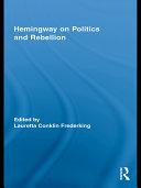 Hemingway on Politics and Rebellion Pdf/ePub eBook