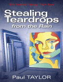 Stealing Teardrops from the Rain: The Forbes Trilogy: Part Two [Pdf/ePub] eBook