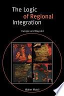 The Logic of Regional Integration