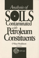 Analysis of Soils Contaminated with Petroleum Constituents