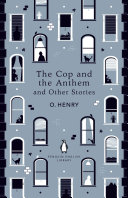 The Cop and the Anthem and Other Stories