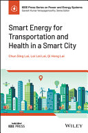 Smart Energy for Transportation and Health in a Smart City