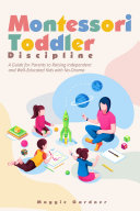 Montessori Toddler Discipline
