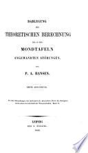 Darlegung der theoretischen Berechnung der in den Mondtafeln angewandten Störungen