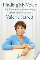 link to Finding my voice : my journey to the West Wing and the path forward in the TCC library catalog