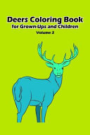 Deers Coloring Book for Grown-Ups and Children