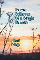 In the Stillness of a Single Breath [Pdf/ePub] eBook