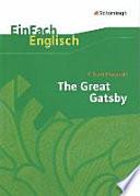 EinFach Englisch Textausgaben. F. S. Fitzgerald: The Great Gatsby