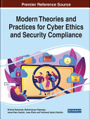 Modern Theories And Practices For Cyber Ethics And Security Compliance Book PDF
