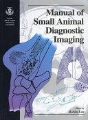 Manual of Small Animal Diagnostic Imaging