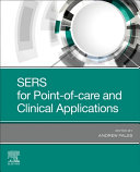 SERS for Point of care and Clinical Applications