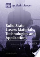 Solid State Lasers Materials  Technologies and Applications Book