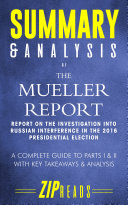 Summary & Analysis of the Mueller Report