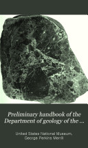 Preliminary Handbook of the Department of Geology of the U  S  National Museum