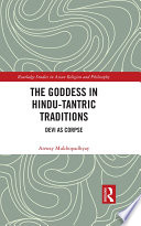 The Goddess in Hindu Tantric Traditions