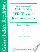 Environmental, Health and Safety CFR Training Requirements