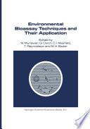 Environmental Bioassay Techniques and their Application