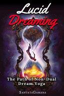 Lucid Dreaming   The Path of Non Dual Dream Yoga