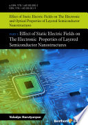Effect of Static Electric Fields on The Electronic And Optical Properties of Layered Semiconductor Nanostructures Book
