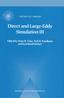 Direct and Large Eddy Simulation III