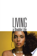 Living A Double Life Book PDF