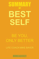 Summary of Best Self by Mike Bayer