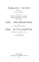 Sacred Books of the East: Pahlavi texts, pt. III. The Dhammapada. The Sutta-Nipâta