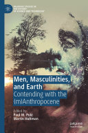 Men, Masculinities, and Earth [Pdf/ePub] eBook