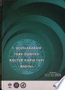 Birinci Uluslararası Türk Dünyası Kültür Kurultayı