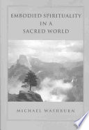Embodied Spirituality in a Sacred World