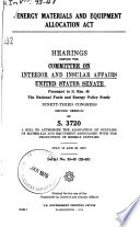 Energy Materials and Equipment Allocation Act Hearings