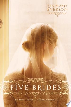 Download Five Brides Free Books - Dlebooks.net