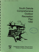 South Dakota Comprehensive Outdoor Recreation Plan  1992 Book