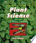 """Introduction to Plant Science"" by R. O. Parker"