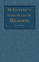 McGuffey s Third Eclectic Reader Book PDF