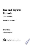 Jazz And Ragtime Records 1897 1942 L Z PDF
