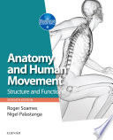 """Anatomy and Human Movement E-Book: Structure and function"" by Roger W. Soames, Nigel Palastanga, Richard Tibbitts"