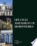 Life Cycle Assessment of Biorefineries