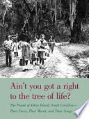 Ain t You Got a Right to the Tree of Life