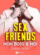 Sex friends – Mon boss et moi (teaser) ebook
