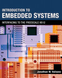 Introduction to Embedded Systems  Interfacing to the Freescale 9S12 Book