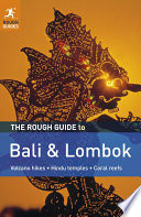 The Rough Guide to Bali   Lombok