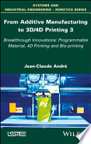 From Additive Manufacturing to 3D 4D Printing Book
