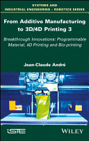 Pdf From Additive Manufacturing to 3D/4D Printing Telecharger