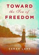 Toward the Sea of Freedom