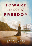 Toward the Sea of Freedom