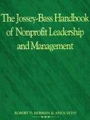 The Jossey Bass Handbook of Nonprofit Leadership and Management